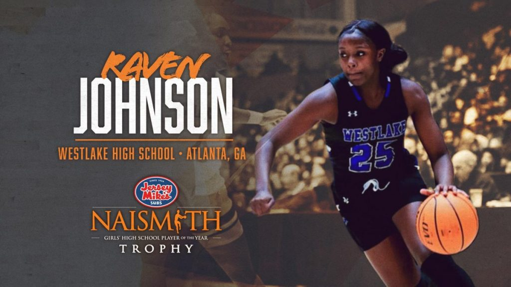 Raven Johnson named 2021 Naismith Girls HS Basketball Player of the Year